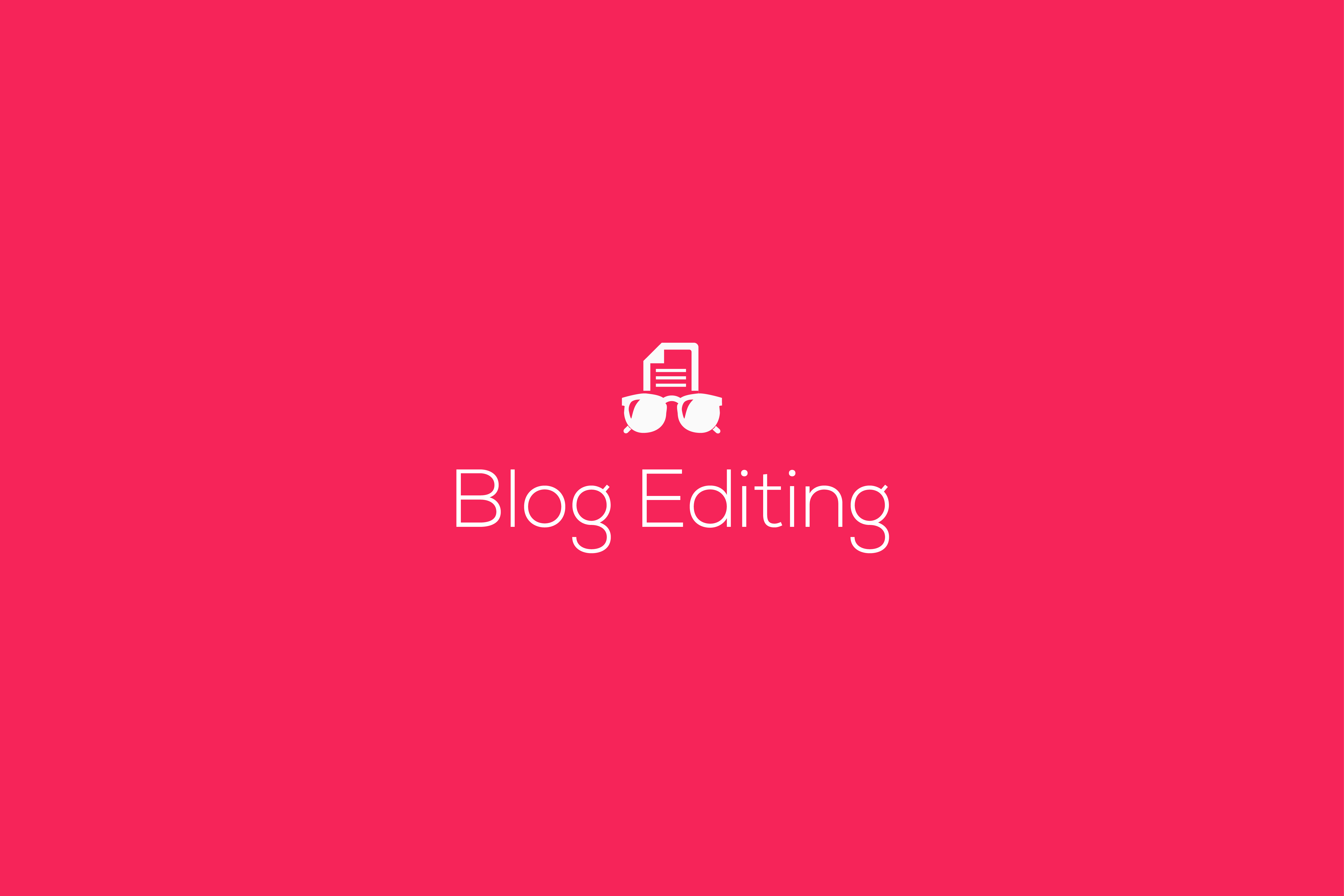 Blog editing service, editing blogs